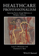 Healthcare Professionalism: Improving Practice through Reflections on Workplace Dilemmas (1119044448) cover image