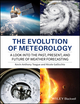 The Evolution of Meteorology: A Look into the Past, Present, and Future of Weather Forecasting (1119136148) cover image
