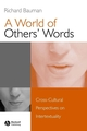 A World of Others' Words: Cross-Cultural Perspectives on Intertextuality (1405116048) cover image