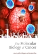 The Molecular Biology of Cancer (1405118148) cover image