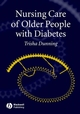 Nursing Care of Older People with Diabetes (1405123648) cover image