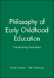 Philosophy of Early Childhood Education: Transforming Narratives (1405174048) cover image