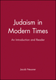 Judaism in Modern Times: An Introduction and Reader (1557866848) cover image