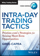 Intra-Day Trading Tactics: Pristine.com's Strategies for Seizing Short-Term Trading Opportunities (1592804748) cover image