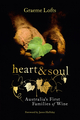 Heart and Soul: Australia's First Families of Wine (1742469248) cover image