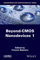 Beyond CMOS Nanodevices 1 (1848216548) cover image