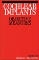 Cochlear Implants: Objective Measures (1861563248) cover image