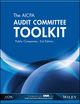 The AICPA Audit Committee Toolkit: Public Companies, 3rd Edition (1940235448) cover image
