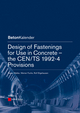 Design of Fastenings for Use in Concrete: The CEN/TS 1992-4 Provisions (3433030448) cover image