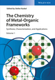 The Chemistry of Metal-Organic Frameworks: Synthesis, Characterization, and Applications (3527338748) cover image