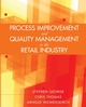 Process Improvement and Quality Management in the Retail Industry (EHEP000648) cover image