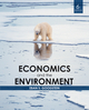 Economics and the Environment, 6th Edition (EHEP001748) cover image