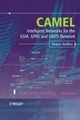 CAMEL: Intelligent Networks for the GSM, GPRS and UMTS Network (0470016949) cover image