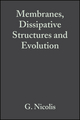 Membranes, Dissipative Structures and Evolution, Volume 29 (0470144149) cover image