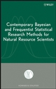 Contemporary Bayesian and Frequentist Statistical Research Methods for Natural Resource Scientists (0470165049) cover image