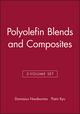 Polyolefin Blends and Composites, 2-Volume Set