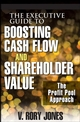 The Executive Guide to Boosting Cash Flow and Shareholder Value: The Profit Pool Approach (0470262249) cover image