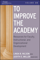 To Improve the Academy: Resources for Faculty, Instructional, and Organizational Development, Volume 28 (0470484349) cover image