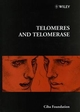 Telomeres and Telomerase, No. 211 (0470515449) cover image