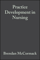 Practice Development in Nursing (0470698349) cover image