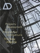 Property Development and Progressive Architecture: The New Alliance (0470862149) cover image