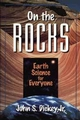On the Rocks: Earth Science for Everyone (0471132349) cover image