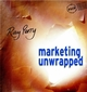 Marketing Unwrapped (0471486949) cover image