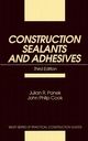Construction Sealants and Adhesives, 3rd Edition (0471534749) cover image