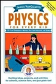 Janice VanCleave's Physics for Every Kid: 101 Easy Experiments in Motion, Heat, Light, Machines, and Sound (0471542849) cover image
