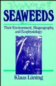 Seaweeds: Their Environment, Biogeography, and Ecophysiology (0471624349) cover image