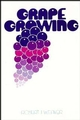 Grape Growing (0471923249) cover image