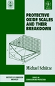 Protective Oxide Scales and Their Breakdown (0471959049) cover image