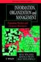 Information, Organization and Management: Expanding Markets and Corporate Boundaries (0471964549) cover image