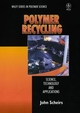 Polymer Recycling: Science, Technology and Applications (0471970549) cover image