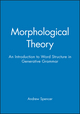 Morphological Theory: An Introduction to Word Structure in Generative Grammar (0631161449) cover image