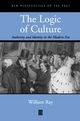 The Logic of Culture: Authority and Identity in the Modern Era (0631213449) cover image