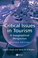 Critical Issues in Tourism: A Geographical Perspective, 2nd Edition (0631224149) cover image