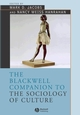 The Blackwell Companion to the Sociology of Culture (0631231749) cover image