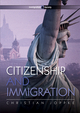 Citizenship and Immigration (0745642349) cover image