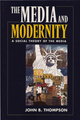 Media and Modernity: A Social Theory of the Media (0745656749) cover image