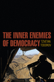 The Inner Enemies of Democracy (0745685749) cover image