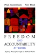 Freedom and Accountability at Work: Applying Philosophic Insight to the Real World (0787955949) cover image