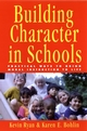 Building Character in Schools: Practical Ways to Bring Moral Instruction to Life (0787962449) cover image