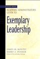 The Jossey-Bass Academic Administrator's Guide to Exemplary Leadership (0787966649) cover image