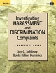Investigating Harassment and Discrimination Complaints: A Practical Guide  (0787968749) cover image