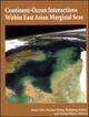 Continent-Ocean Interactions Within East Asian Marginal Seas, Volume 149 (0875904149) cover image