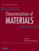 Characterization of Materials, 2nd Edition, 3 Volume Set, 2nd Edition (1118110749) cover image