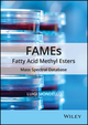 FAMEs Fatty Acid Methyl Esters: Mass Spectral Database (1118143949) cover image