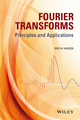Fourier Transforms: Principles and Applications (1118479149) cover image