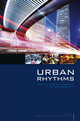 Urban Rhythms: Mobilities, Space and Interaction in the Contemporary City (1118540549) cover image